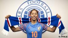 Bala Devi, who recently became the first asian and indian women footballer to join rangers women football league. Bild samt Copyright und Nutzungsfreigabe geliefert durch DW/Shreya Bahuguna: She has sent me these pictures and gave us permission to use it.
