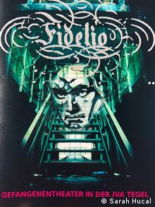 Image of Beethoven overlaid with the name Fidelio, caption: Prisoners' Theater in Tegel Prison
