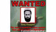 ARCHIV 2007 *** (FILE) A file handout image released by Bagram Air Base in Kabul in 2007 shows a wanted poster with picture of Siraj-ud-din Haqqani, leader of the Haqqani group faction of Taliban militants. According to media reports, the US Treasury Department on 22 July 2010 placed the Haqqani network among the groups promoting terrorism and froze the assets of its emissary Nasiruddin Haqqani along with those of two other Taliban leaders. Treasury said Nasiruddin Haqqani is a key leader of that network; along with his brother Sirajuddin Haqqani, who was designated by the US in March 2008. EPA/BAGRAM AIR BASE / HO EDITORIAL USE ONLY/NO SALES  