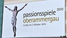 Deutschland Oberammergau Passionsspiele Theater Plakat Foto DW/Per Henriksen 10.02.2010. _DWW4793.jpg