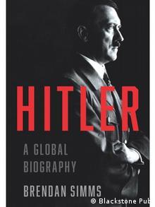 Capa da versão em inglês de Hitler: uma biografia global, de Brendan Simms