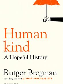 Buchcover Humankind: A hopeful History von Rutger Bregman