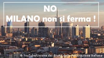 A campanha Milão não para, lançada quando a doença já se espalhava
