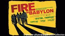FIRE IN BABYLON, British poster art, 2010. ©Madman Entertainment/Courtesy Everett Collection | Keine Weitergabe an Wiederverkäufer.