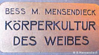 Vorderseite des Buches Körperkultur des Weibes von Bess Mensendiek (Foto: DW)