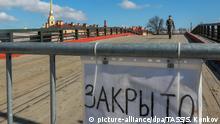 RusslandSt Petersburg in Lockdown