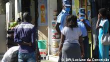 Coronavirus | Mosambik Inhambane Covid-19-Maßnahmen werden nicht eingehalten