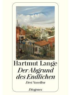 Buchcover Hartmut Lange: 'Der Abgrund des Endlichen' (Diogenes)