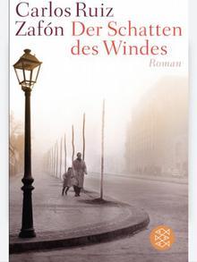 Buchcover Carlos Ruiz Zafon Im Schatten des Windes