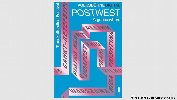 Deutschland | Plakat Postwest-Online-Festival Volksbühne Berlin