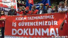Die Gewerkschaften protestieren gegen die neue Abfindung Pläne der türkischen Regierung