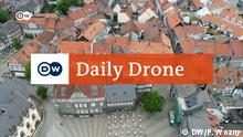 Deutschland Goslar | DW | Daily Drone