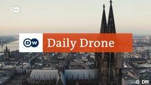 DW Daily Drone |Köln