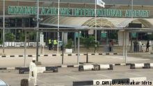Flughafen Abuja Thema: Die Wiedereröffnung der Flughäfen in Abuja & Lagos DW, Uwais Abubakar Idris, 8. Juli 2020