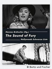 Book cover of Hannes Brühwiler's The Sound of Fury: Hollyoods Schwarze Liste