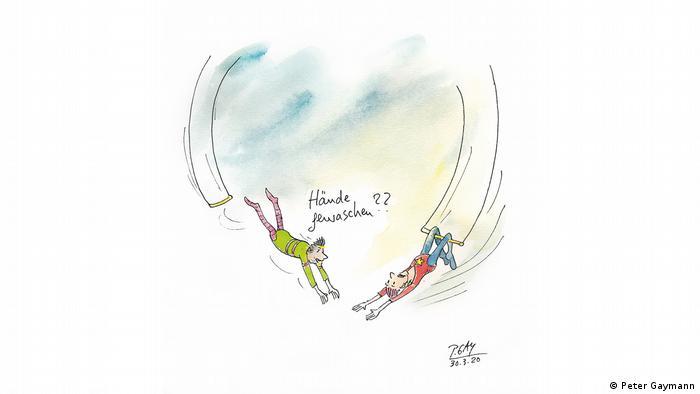 Zwei Seilakrobaten fliegen aufeinander zu. Der eine fragt den anderen Hände gewaschen? (Peter Gaymann)