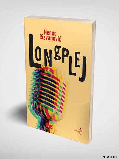 Nenad Rizvanovic, kroatischer Kritiker und Schriftsteller | Buchcover Longplej