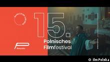 Plakat 15. Polnisches Filmfestival Copyright: filmPolska