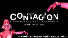 Goethe-Institut / Max Mueller Bhavan Kolkata in India is organising an event called 'CONTAGION' next month. Keywords: CONTAGION, Kolkata, Max Mueller Bhavan Kolkata Copyright: Max Mueller Bhavan Kolkata