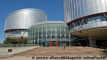 Frankreich | Europäischer Gerichtshof für Menschenrechte in Straßburg