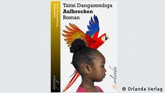 Buchcover Tsitsi Dangarembga Aufbrechen (Orlanda Verlag)