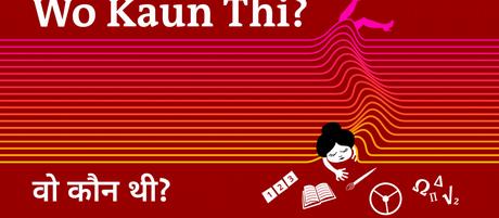 DW Wo Kaun Thi Hindi Teaser