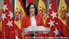 Spanien Madrid Coronakrise PK Coronamaßnahmen Isabel Diaz Ayuso