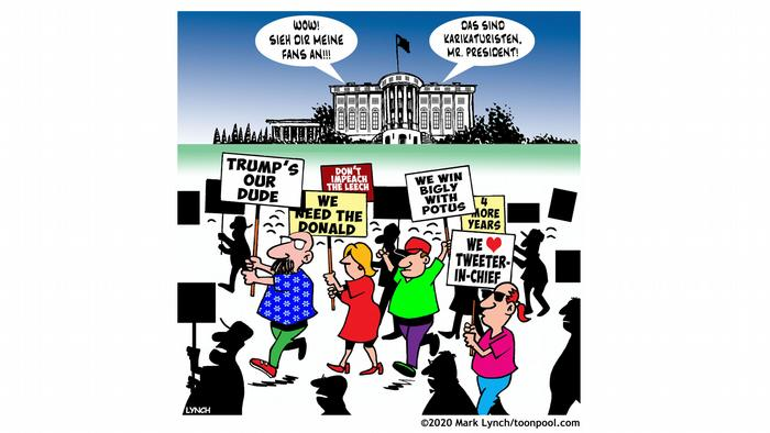 A gathering of demonstrators holding up signs: Trump's our dude, We win bigly with Potus, We need the Donald, 4 more years and We love tweeter-in-cief. In the background, the White house, with two blurbs: Wow! Look at ma fans!, and Those are caricaturists, Mr. President! (Karikatur von Mark Lnych)