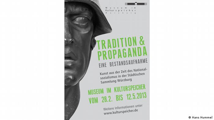 A poster for exhibition 'Tradition and Propaganda' Museum im Kulturspeicher Würzburg (Hans Hummel)