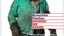 Cover Divided We Stand (Mathias Braschler / Monika Fischer)