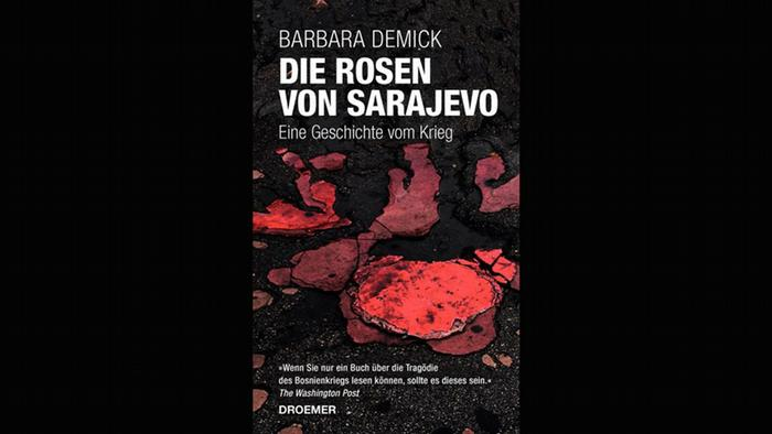 Book cover of The Roses of Sarajevo: A Story of War by Barbara Demick