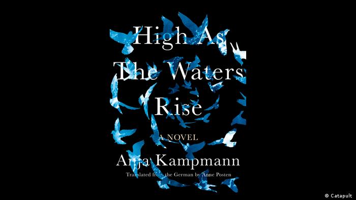 Buchcover High as the waters rise Anja Kampmann