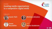 GMF digital session: Funding media organizations in a competitive digital world