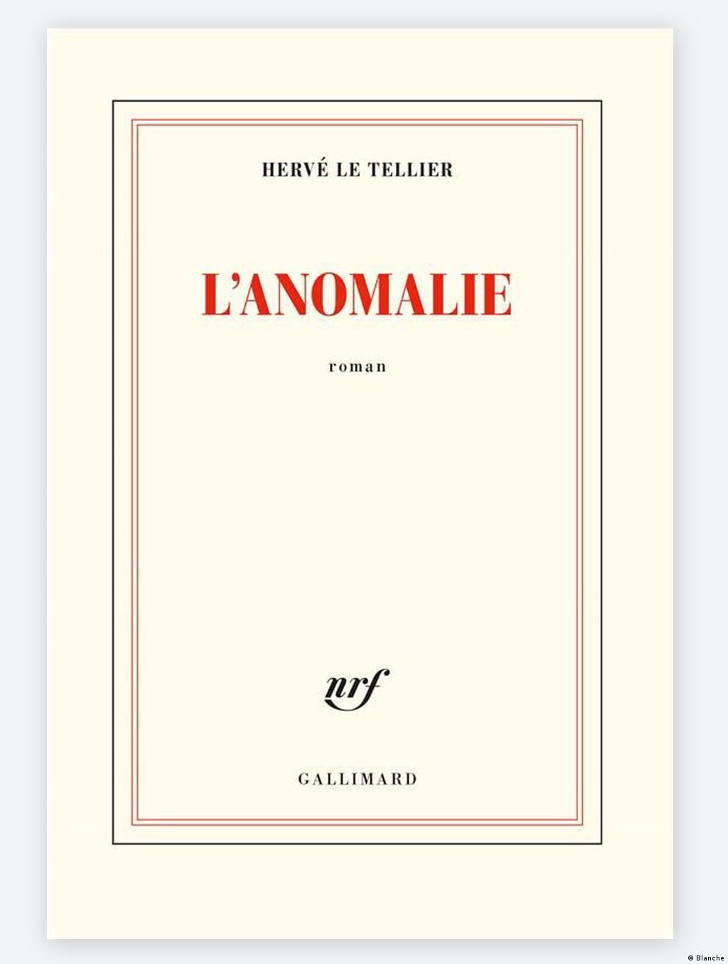Buchcover L'anomalie von Hervé Le Tellier, schlicht, weiß, mit roter Schrift