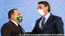 Brasilien Brasilien | Präsident Bolsonaro und Gesundheitsminister Eduardo Pazuello