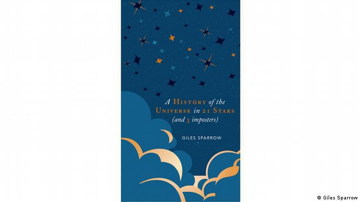 Book cover A History of the Universe in 21 Stars by Giles Sparrow
