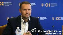 Serhiy Shkarlet | ukrainischer Bildungsminister Credit: Press Service of the Ministry of Education and Science of Ukraine