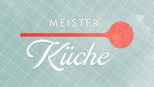 WDR Meisterküche Sendungslogo
