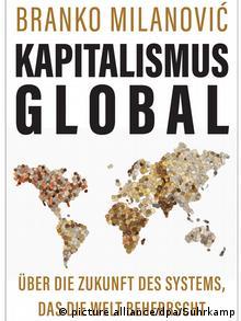 Branko Milanović - Kapitalismus Global