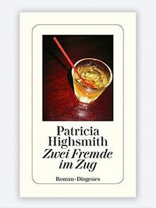 Buchcover von Patricia Highsmith Zwei Fremde im Zug