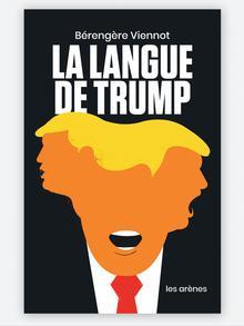 Buchcover Bérengère Viennot Die Sprache des Donald Trump