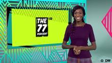 DW Sendung | The 77 Percent Ausgabe #50