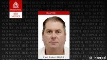 Interpol Gesuch l Red Notice für Paul Robert Mora