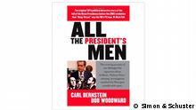 Buchcover All the President's Men. Carl Bernstein und Bob Woodward. Verlag Simon & Schuster