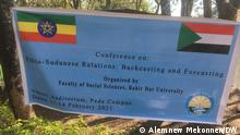 Ethio Sudan Intellektuellen Konferenz Bahrdar