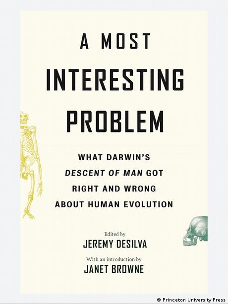 Book cover: A Most Interesting Problem: What Darwin's Descent of Man Got Right and Wrong about Human Evolution (Published by Princeton University Press)