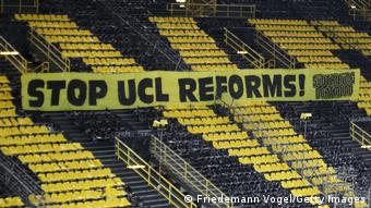 A banner at Borussia Dortmund opposing Champions League reforms