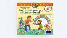 Buchcover Constanze Steindamm Dorothea Tust Ein Corona-Regenbogen für Anna und Moritz