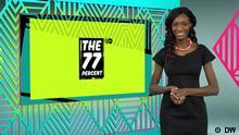DW Sendung The 77 Percent
