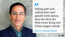 Zitattafel Prof. Dr. Alexander Görlach China